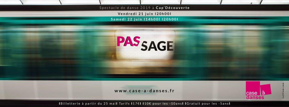 PASSAGE/PAS SAGE – Spectacle annuel
